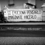 «Si Emociona Pensarlo, Imaginate Hacerlo»